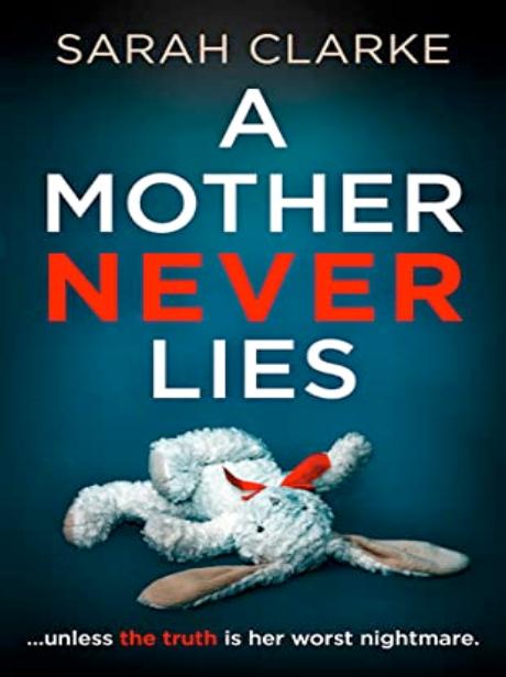 A Mother Never Lies