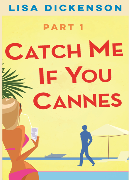 Catch Me If You Cannes (Part 1)