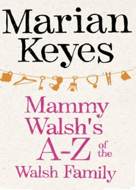 Mammy Walsh's A–Z of the Walsh Family