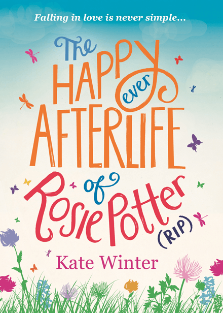 The Happy Ever Afterlife Of Rosie Potter