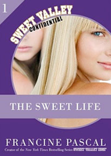 Sweet Valley Confidential,The Sweet Life