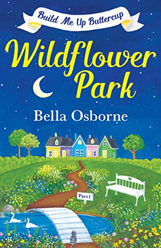 Wildflower Park: Build Me Up Buttercup Book Tour