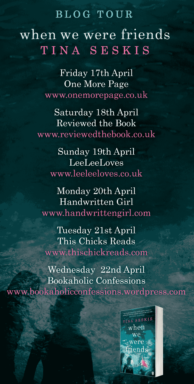 When We Were Friends Book Tour